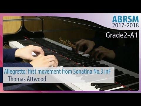 [青苗琴行] ABRSM Piano 2017-2018 Grade 2 A1 Thomas Attwood Allegretto: first movement from Sonatina No.3