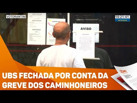 UBS fechada por conta da greve dos caminhoneiros - TV SOROCABA/SBT