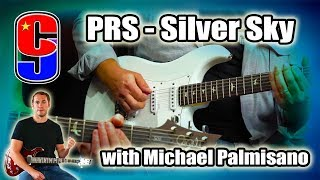 PRS Silver Sky | 509 | Custom 24 - with the lovely Micheal Palmisano (from Guitargate)