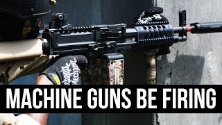 Machine Guns Be Firing at Ballahack Airsoft
