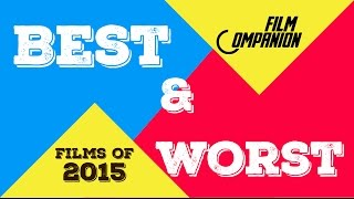 Best & Worst Films of 2015 | Anupama Chopra