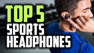 Best Sports Headphones in 2018 - Which Are The Best Sports Headphones?