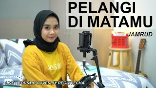 Download Lagu PELANGI DI MATAMU - JAMRUD COVER BY REGITA ECHA mp3