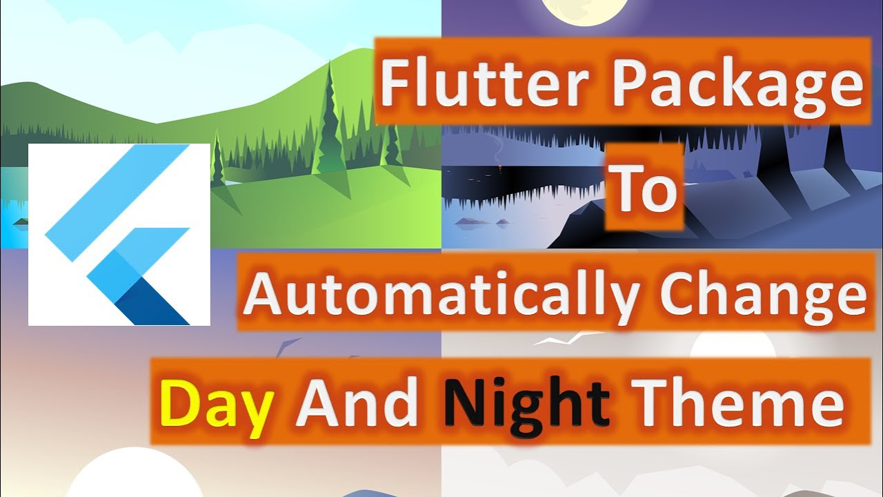 Flutter Package To Automatically Change Day And Night Theme | Flutter Plugin