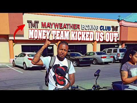 FLOYD MAYWEATHER MONEY TEAM KICKED US OUT OF HIS GYM 🤦🏿