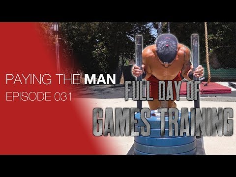 Full Day of CROSSFIT GAMES TRAINING | Paying the Man Ep.031