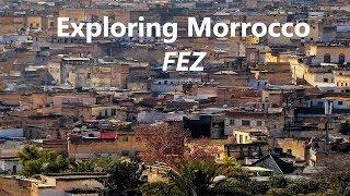 Exploring Morocco - Fez