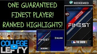 ONE GUARANTEED FINEST PLAYER!! ONE FINEST PACK!! SETTINGS! RANKED HIGHLIGHTS! MLB THE SHOW 18