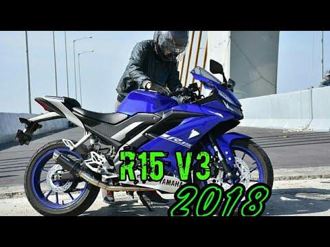 😱😱 New Yamaha R15 V3 2018 in India😎😎