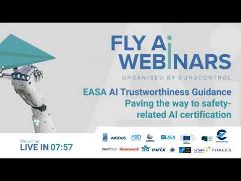 FLY AI #4 - EASA AI Trustworthiness Guidance: paving the way to safety-related AI certification