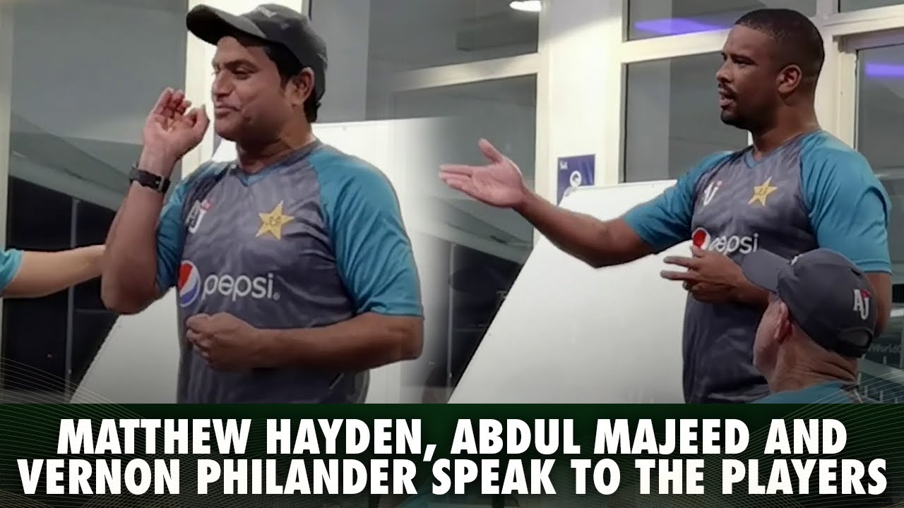 Matthew Hayden, Fielding Coach Abdul Majeed And Vernon Philander Speak To The Players   PCB   MA2E