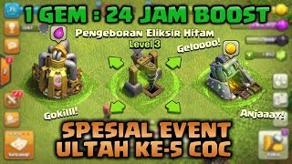 GILAAA BOOST 24 JAM CUMA 1 GEMS - Clash of Clans event ultah ke 5