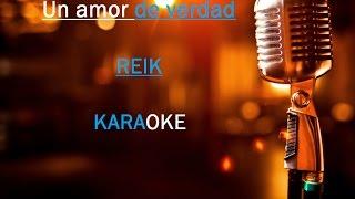 Un amor de verdad Karaoke- Reik