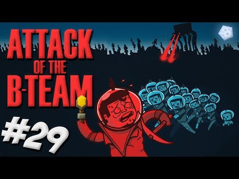 Attack Of The B-Team - Episode 29 - Oxygen Gear & Fuel Production!