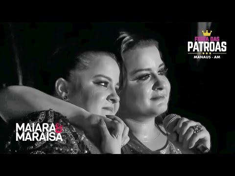 Maiara & Maraisa se Emocionam ao Cantar Medo Bobo  DVD Festa Das Patroas Manaus -
