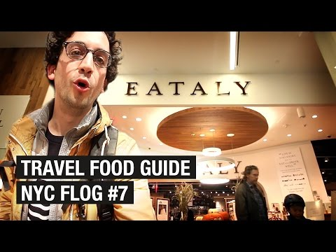 Travel Guide to Eataly Downtown ! NYC FLOG #7