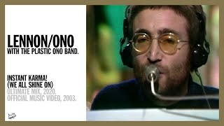 Instant Karma! (We All Shine On) - Lennon/Ono with The Plastic Ono Band