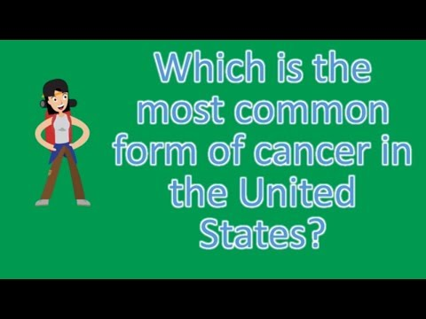Which is the most common form of cancer in the United States ...