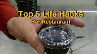 Top 5 Life Hacks Restaurant Bar Life Hack Top Five