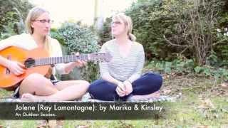 Jolene (Ray Lamontagne): by Marika ft. Kinsley Koons