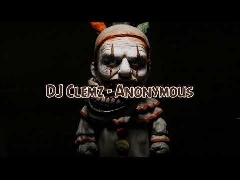 DJ Clemz - Anonymous