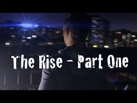 Season 1, Episode 1 - The Rise: Part One