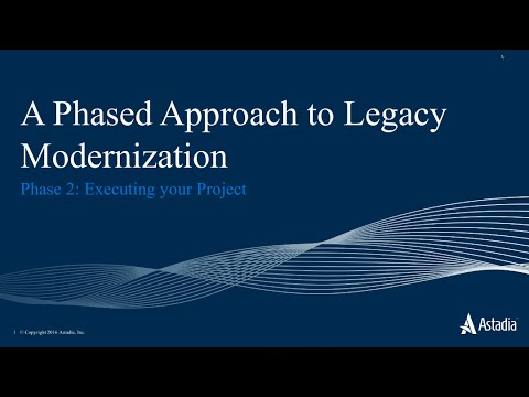 Executing Your Legacy Modernization - Phase 2 [webinar]