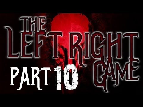 The Left Right Game: Part 10 (Final)  BEST NOSLEEP STORY OF 2017 (Creepypasta Reading)
