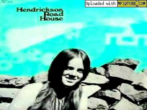 Hendrickson Road House - Forget About You [Hendrickson Road House] 1970