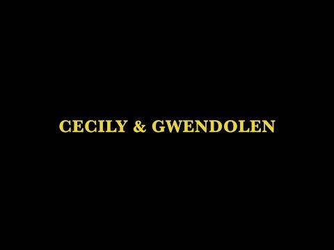 Cecily and Gwendolen