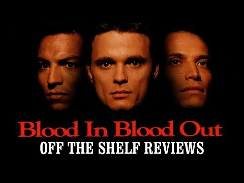 Blood in Blood Out Review - Off The Shelf Reviews