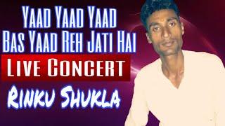 Download Yaad Yaad Yaad Bas Yaad Reh Jati Hai - Cover By Rinku Shukla MP3 song and Music Video