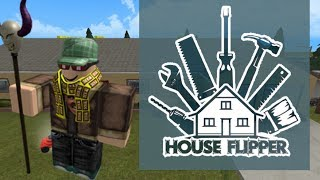 House Flipper! Roblox Edition! (Liam Let's play)