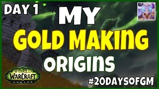 WoW Gold Farming - My Beginning - Day 1 | #20DaysofGM