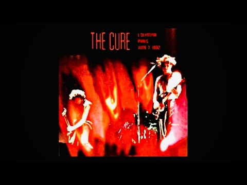 The CURE ~ Pornography (Live at L'Olympia, Paris - 7/6/82) mp3