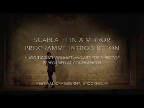 'Scarlatti in a Mirror', Hugo Ticciati