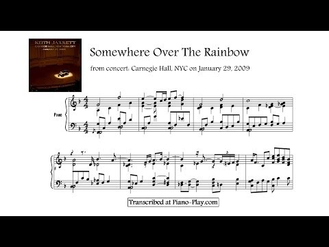 Keith Jarrett - Somewhere Over The Rainbow, from: Carnegie Hall, 2009 (transcription)