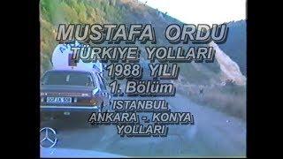 1988 Yili Türkiye Yollari 1. Bölüm Istanbul - Ankara - Konya Arasi Sila izin Yolu