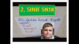 2  SINIF 5N 1K ETKİNLİĞİ