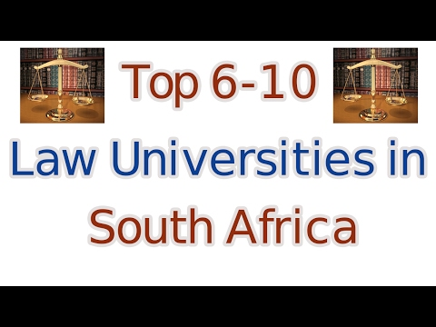Top 6-10 Law Universities in South Africa