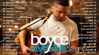 Boyce Avenue Greatest Hits - Boyce Avenue Acoustic playlist 2020