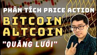 ✅Phân Tích Bitcoin-Altcoin Theo Price Action - Quăng Lưới - 13/3 | TraderViet