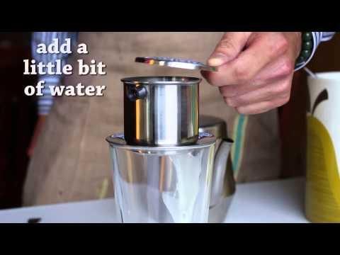 How to: Make Ca Phe Sua Da