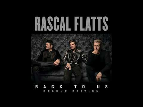 Rascal Flatts - Are You Happy Now feat. Lauren Alaina