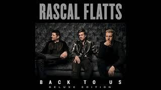 Rascal Flatts - Are You Happy Now feat. Lauren Alaina