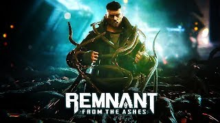 Remnant: From The Ashes - Official Launch Trailer
