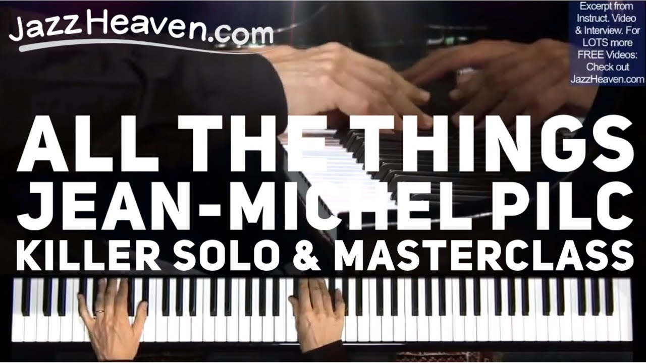 Jean-Michel Pilc All the Things You Are Sick Solo & Peripheral Vision  Concept