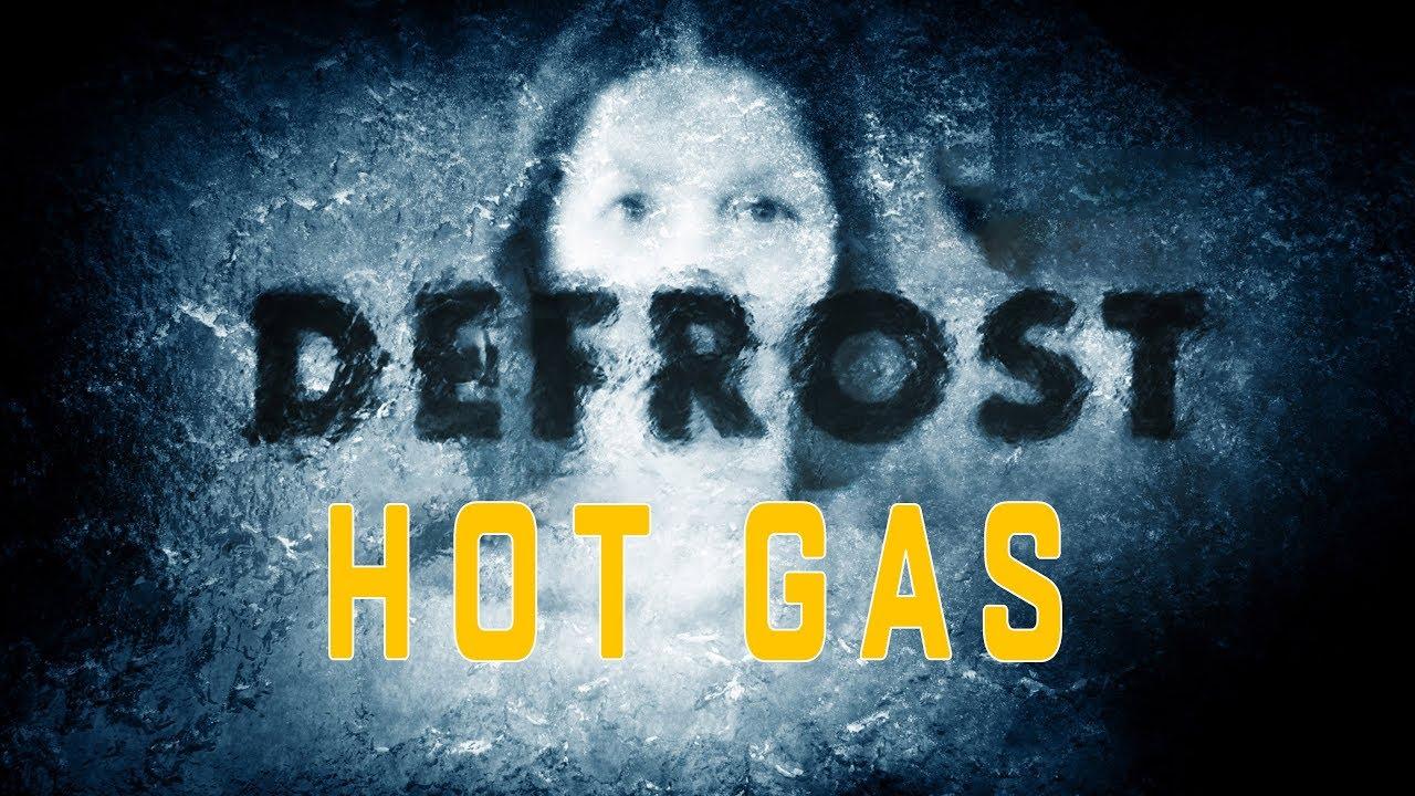 Оттайка горячим газом схема фото 521