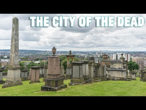 The City of the Dead in the centre of Glasgow