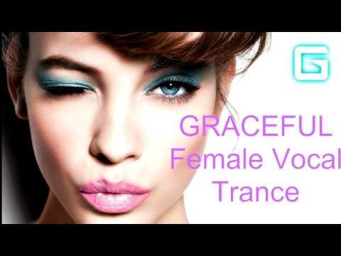 GRACEFUL Female Vocal Trance ♫ Summer Mix II